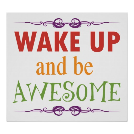 5 Ways to make your day AWESOME!