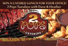 2 Pops Tuesdays for YOU!