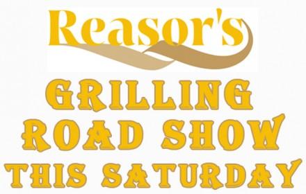 Reasor's Grilling Road Show copy