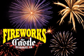 Find out about what's new with The Castle of Muskogee Fireworks!