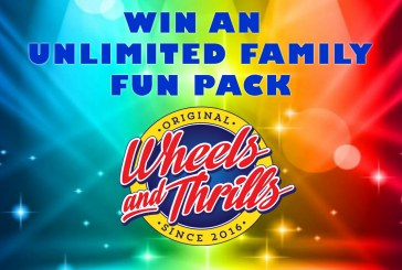 Win A Wheels And Thrills Unlimited Family Fun Pack