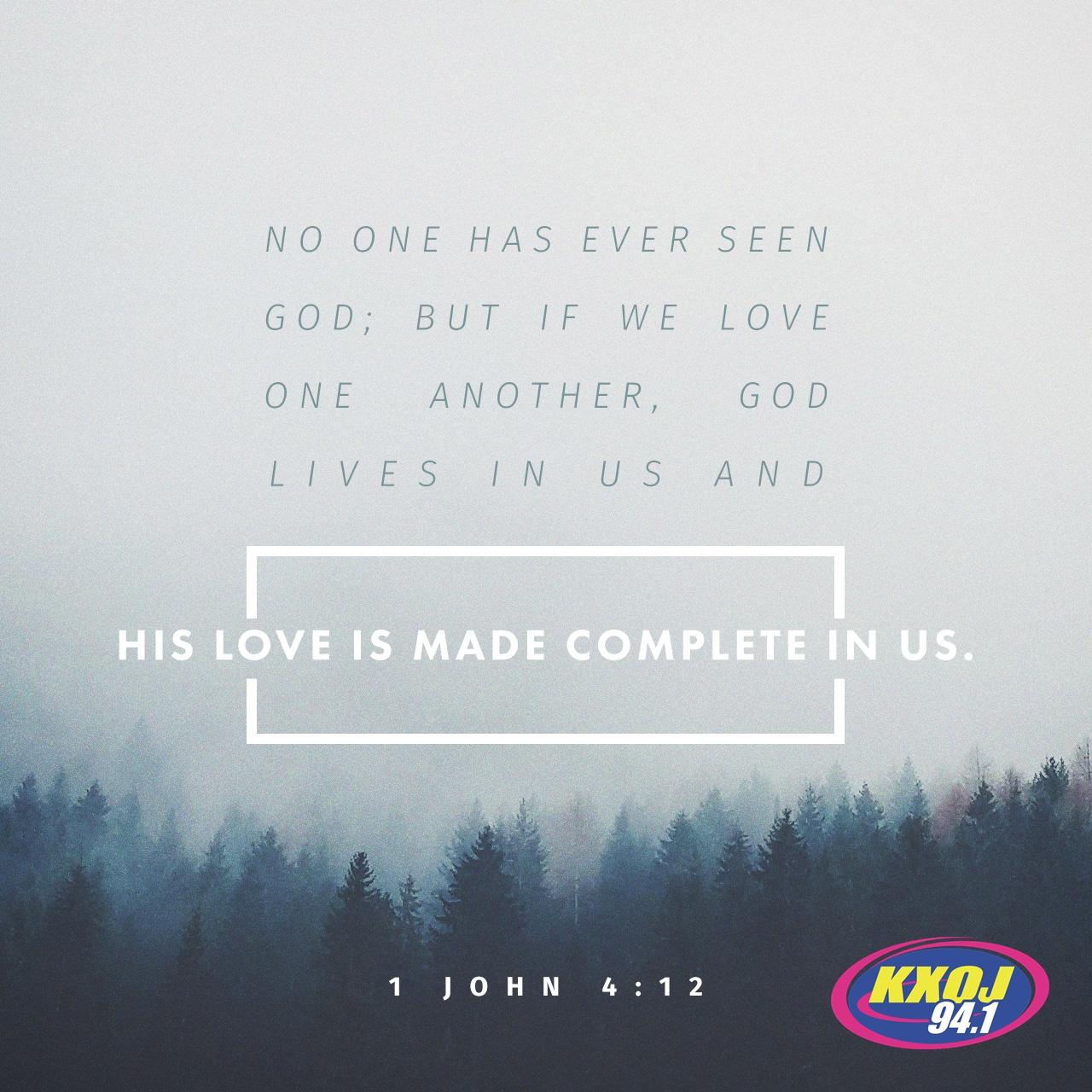 July 30th - 1st John 4:12