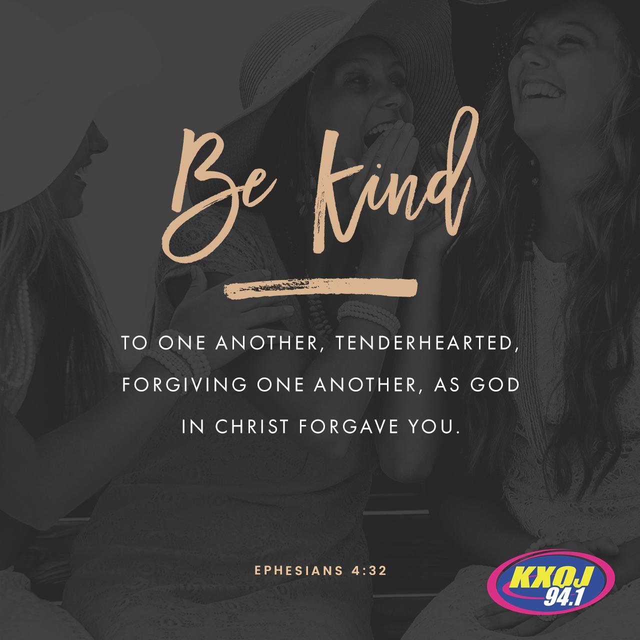 August 5th - Ephesians 4:32