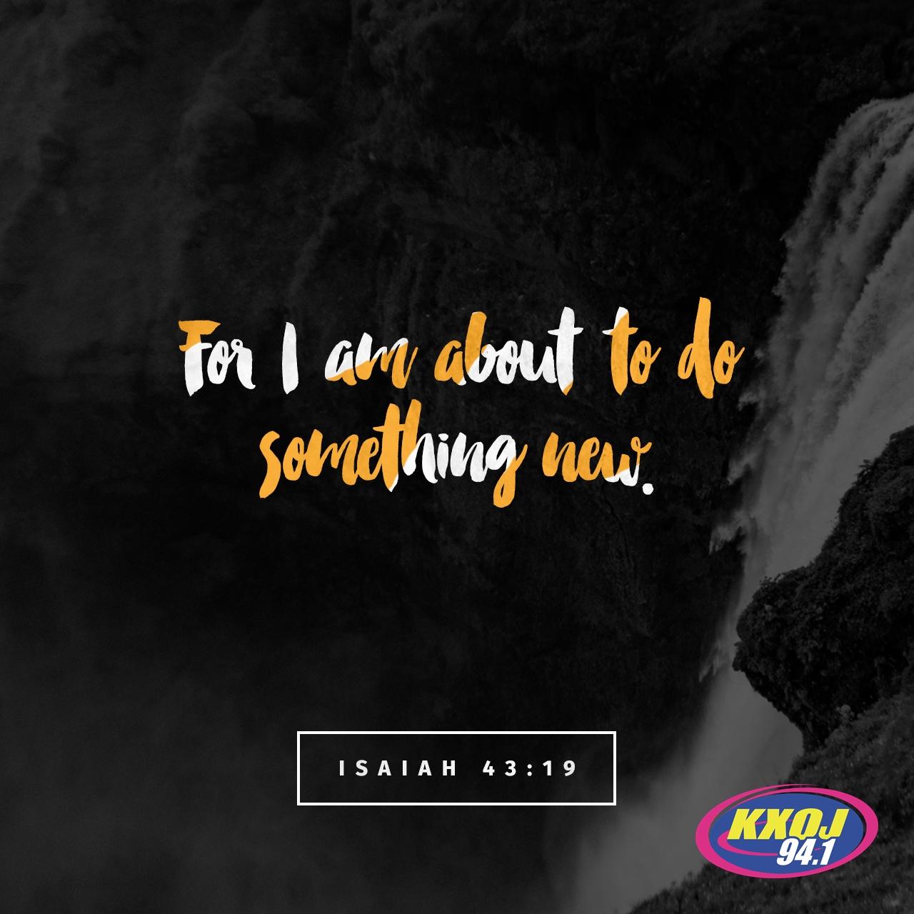 August 6th - Isaiah 43:19