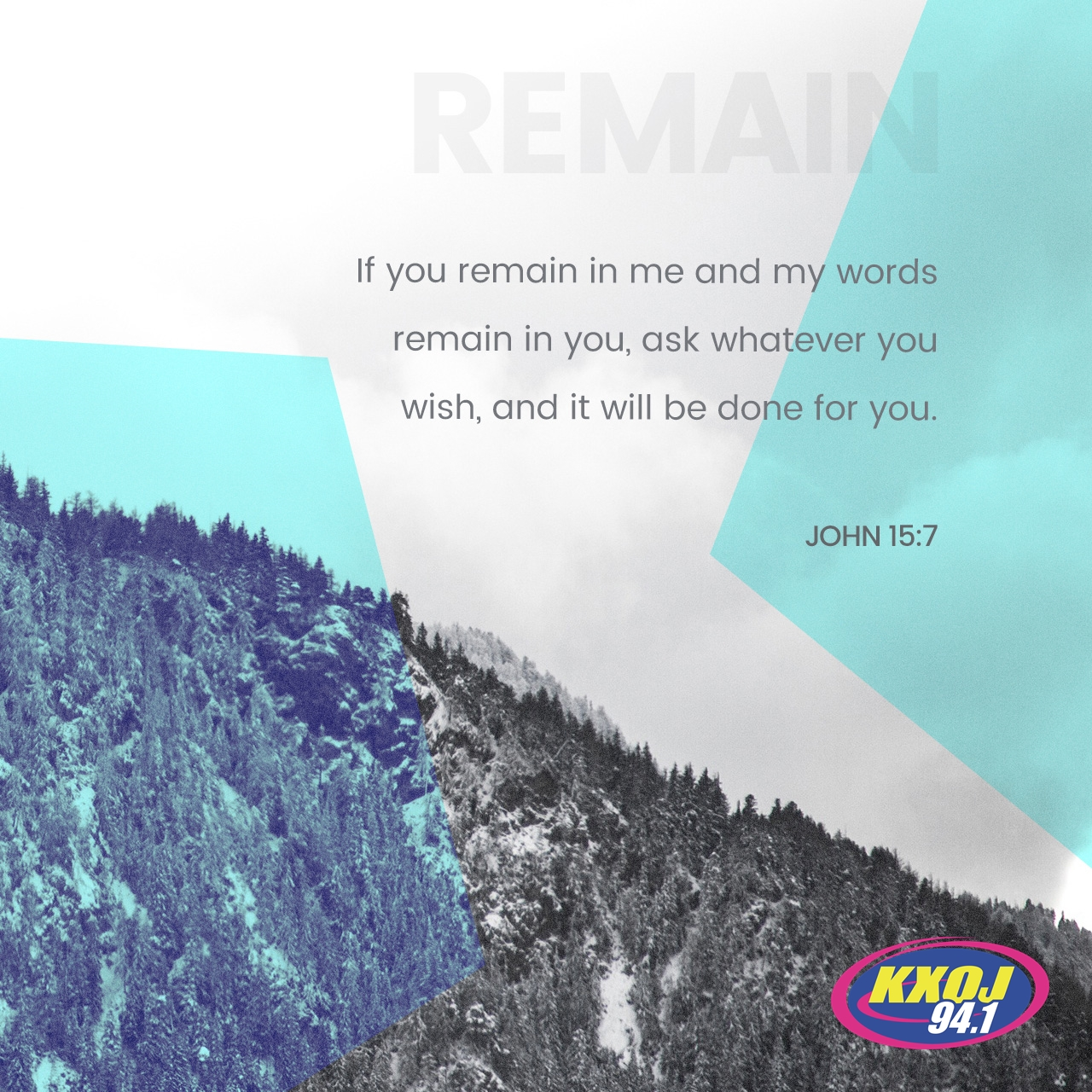 August 9th - John 15:7