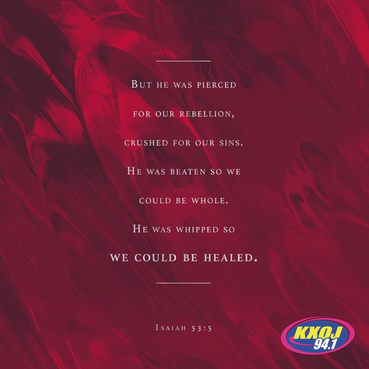 August 20th - Isaiah 53:5