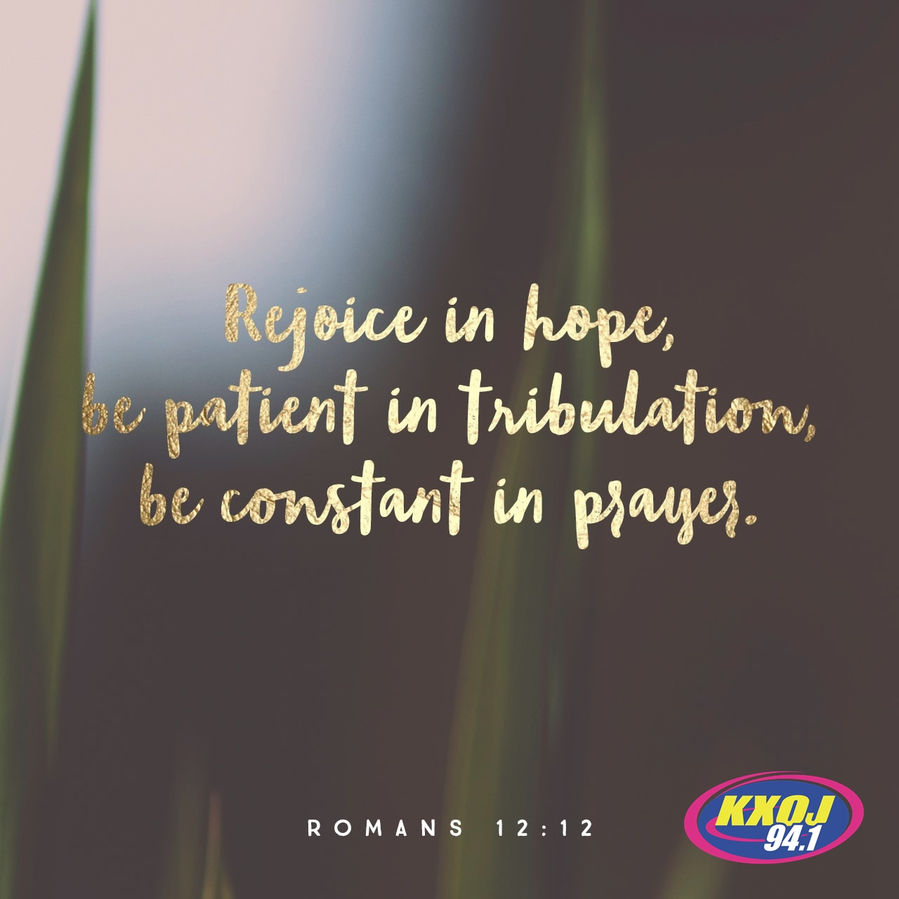 October 18th - Romans 12:12
