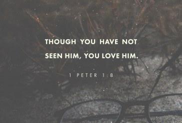 November 11th – 1 Peter 1:8