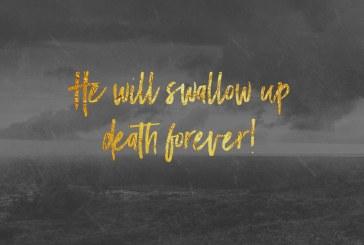 November 17th – Isaiah 25:8