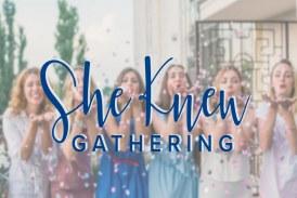 She Knew Gathering At Faith Church