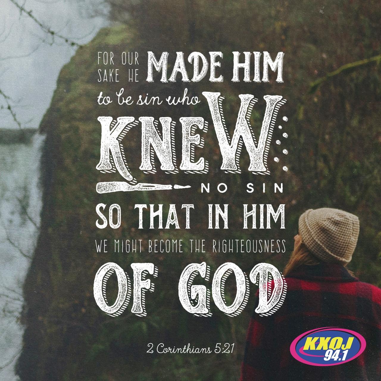 January 10th - 2 Corinthians 5:21
