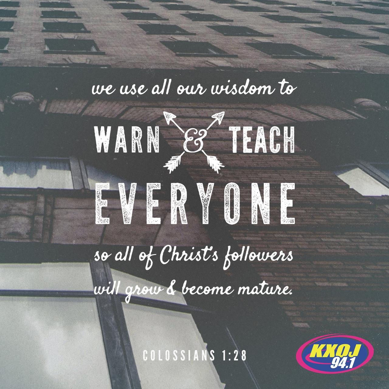 January 13th - Colossians 1:28