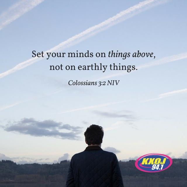 January 15th - Colossians 3:2