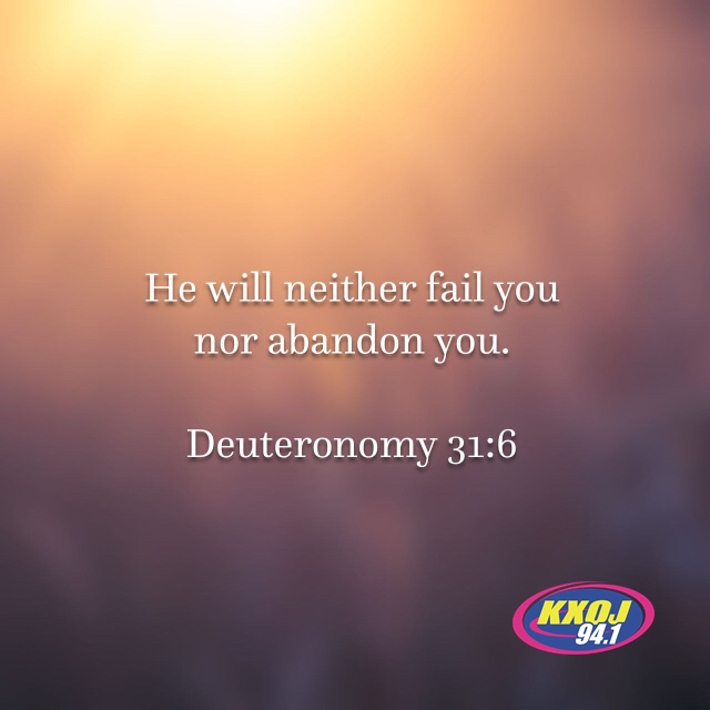 January 18th - Deuteronomy 31:6