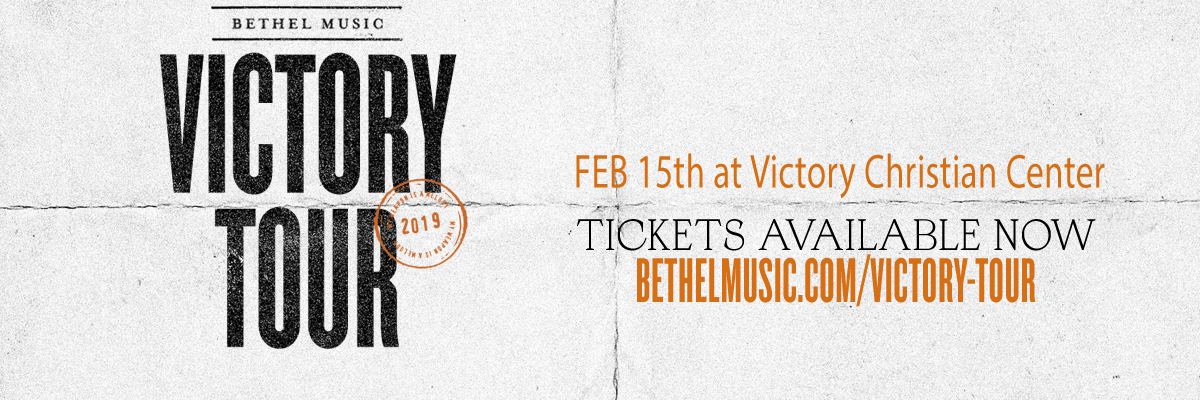 Bethel Music presents the Victory Tour February 15th