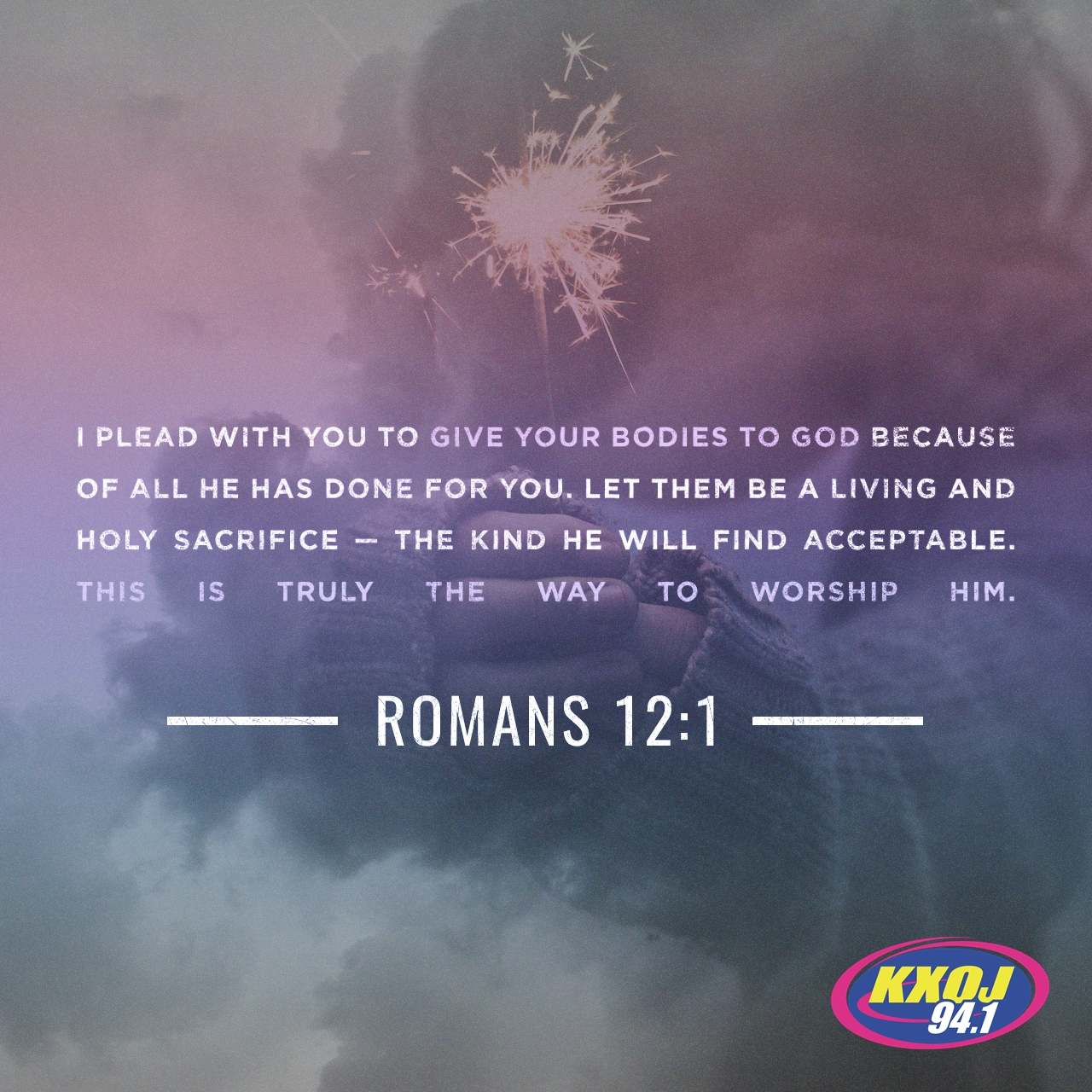 March 25th - Romans 12:1