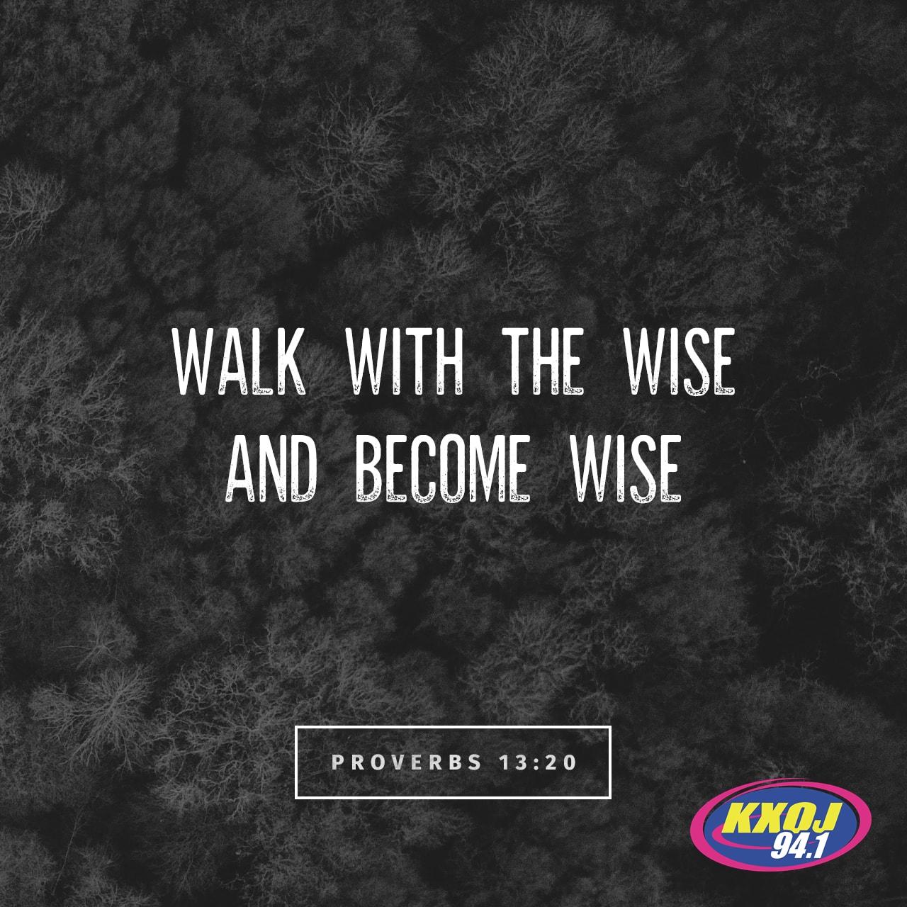April 1st - Proverbs 13:20