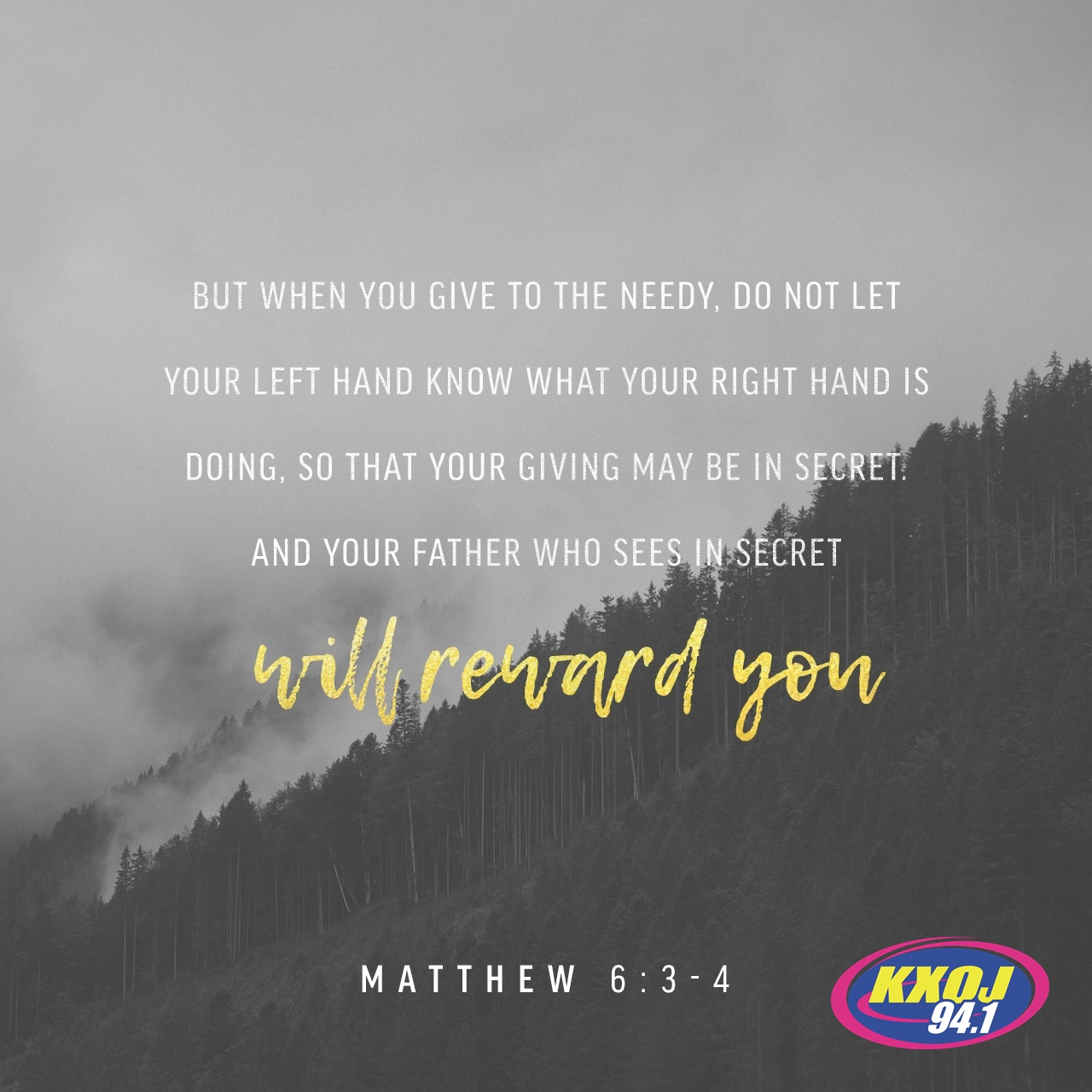 May 18th - Matthew 6:3-4