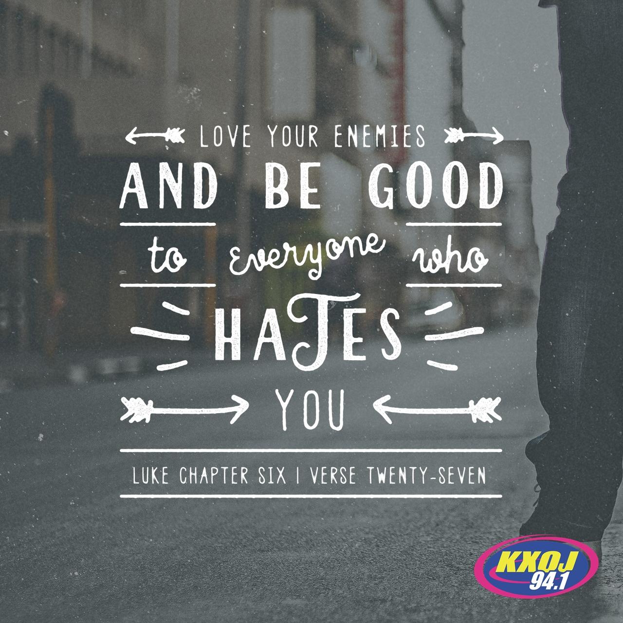 March 29th - Luke 6:27