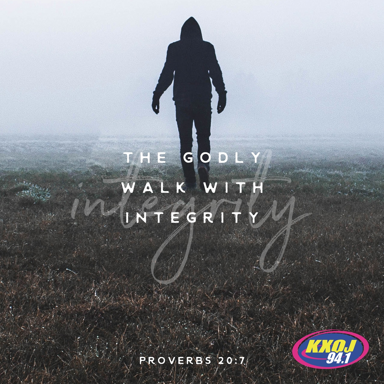 July 9th - Proverbs 20:7