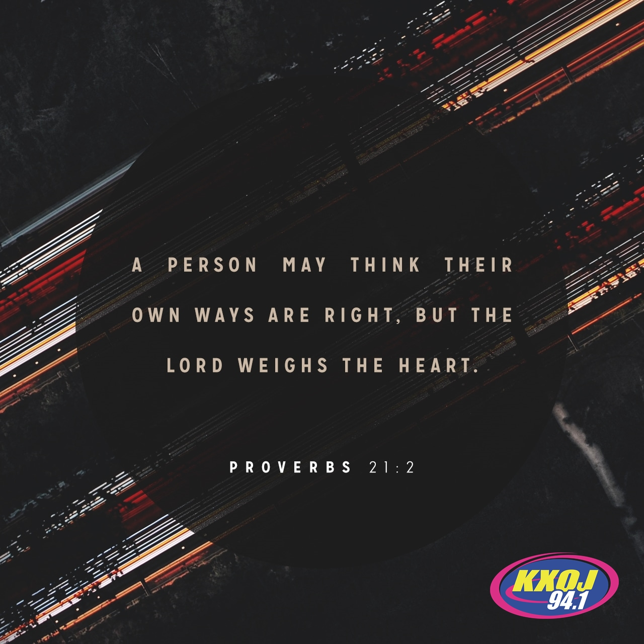 July 10th - Proverbs 21:2