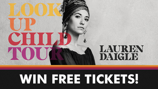 Win Tickets to Lauren Daigle