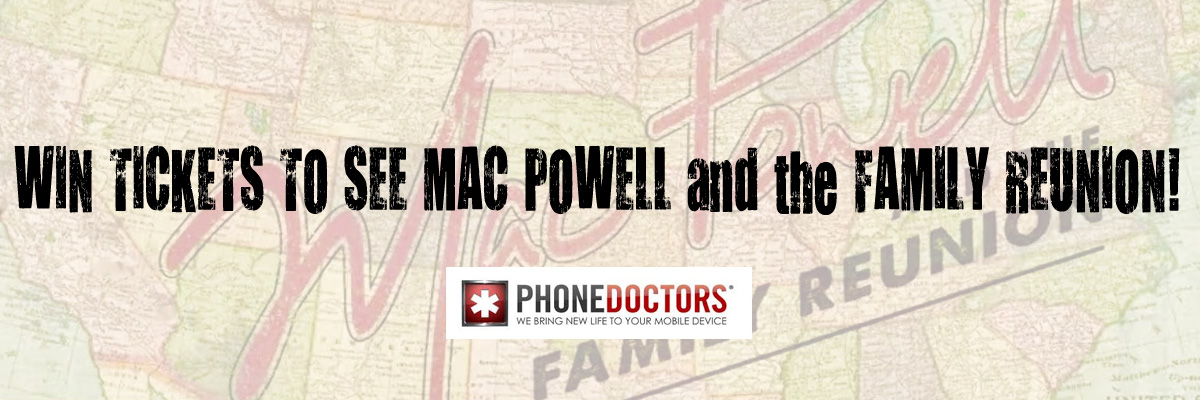 Win Mac Powell Tickets At Phone Doctors