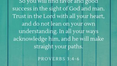 Proverbs 3:4-6