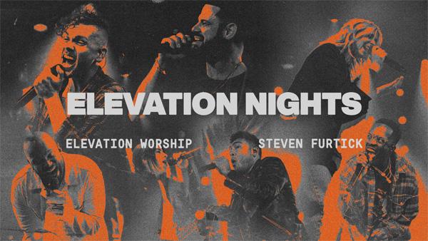 Elevation Nights